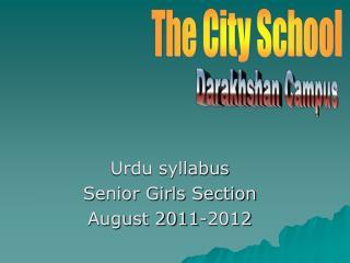 Urdu syllabus Senior Girls Section August 2011-2012