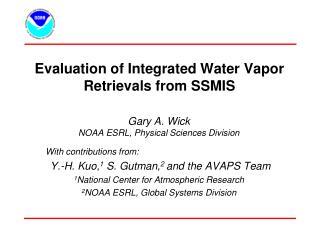 Evaluation of Integrated Water Vapor Retrievals from SSMIS