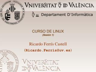 CURSO DE LINUX (Sesión 1)