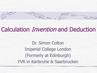 Calculation  Invention  and Deduction