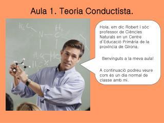 Aula 1. Teoria Conductista.