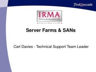 Server Farms & SANs