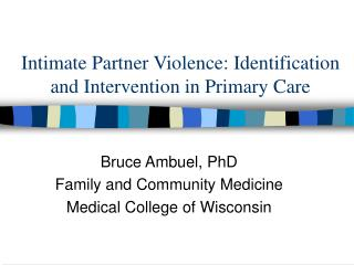 Intimate Partner Violence: Identification and Intervention in Primary Care
