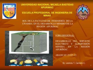 UNIVERSIDAD NACIONAL MICAELA BASTIDAS APURIMAC ESCUELA PROFESIONAL DE INGENIERIA DE MINAS