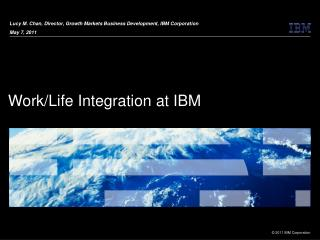Work/Life Integration at IBM