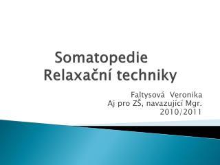 Somatopedie Relaxační techniky