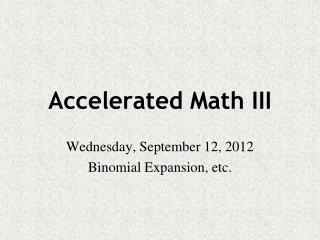 Accelerated Math III