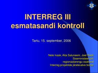 INTERREG III  e smatasandi kontroll