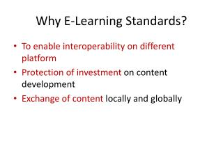 Why E-Learning Standards?