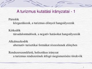 A turizmus kutatási irányzatai - 1