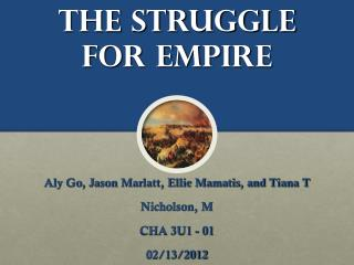 The Struggle for Empire