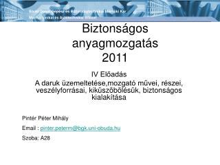 Biztonságos anyagmozgatás 2011