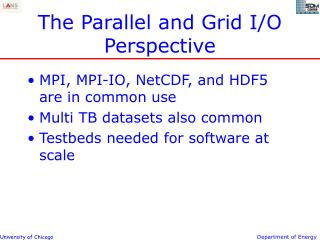 The Parallel and Grid I/O Perspective