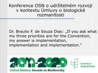 Konference OSN o udržitelném rozvoji v kontextu Úmluvy o biologické rozmanitosti