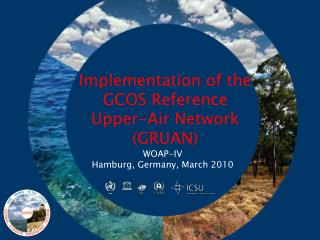 Implementation of the GCOS Reference Upper-Air Network (GRUAN)