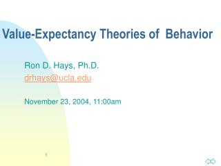 Value-Expectancy Theories of  Behavior