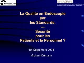 10. Septembre 2004  Michael Ortmann