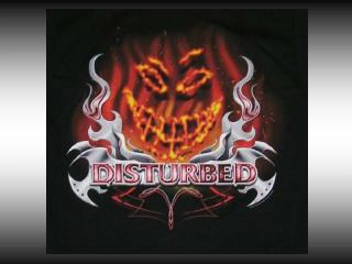 Where was the band Disturbed created?