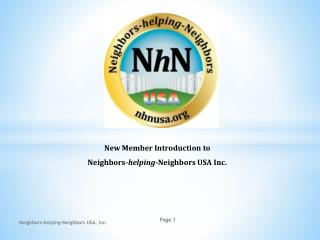 New Member Introduction to  Neighbors- helping -Neighbors USA Inc.