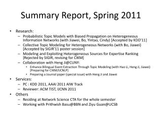 Summary Report, Spring 2011