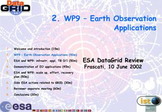 2.  WP9 – Earth Observation Applications