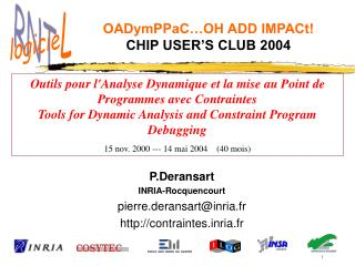OADymPPaC…OH ADD IMPACt! CHIP USER'S CLUB 2004