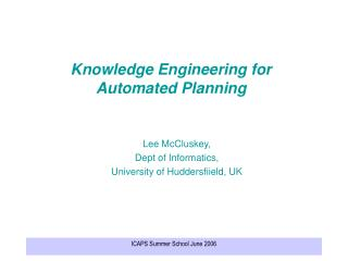 Knowledge Engineering for Automated Planning