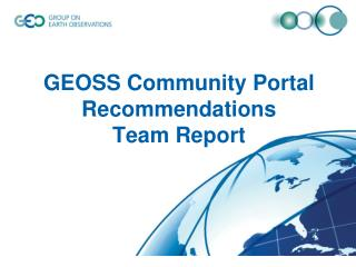 GEOSS Community Portal Recommendations Team Report