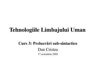 Tehnologiile Limbajului Uman