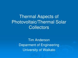 Thermal Aspects of Photovoltaic/Thermal Solar Collectors