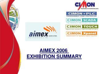 AIMEX 2006  EXHIBITION SUMMARY