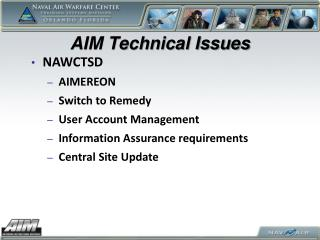 AIM  Technical Issues