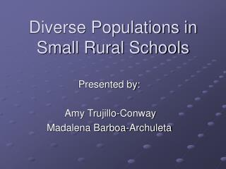 Diverse Populations in Small Rural Schools
