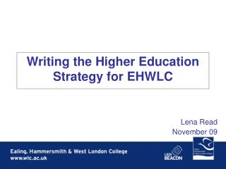 Writing the Higher Education Strategy for EHWLC