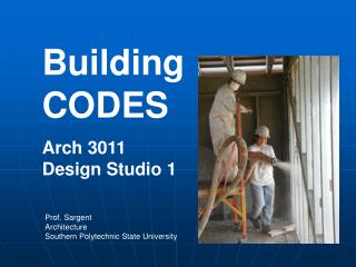 Building CODES Arch 3011			   Design Studio 1