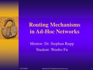 Routing Mechanisms  in Ad-Hoc Networks