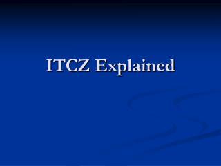 ITCZ Explained