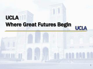 UCLA  Where Great Futures Begin