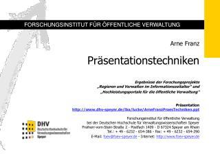 Arne Franz    Pr sentationstechniken   Ergebnisse der Forschungsprojekte  Regieren und Verwalten im Informationszeitalte