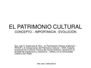 EL PATRIMONIO CULTURAL CONCEPTO   IMPORTANCIA - EVOLUCI N