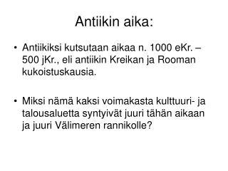 Antiikin aika: