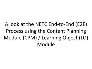 NETC E2E Process