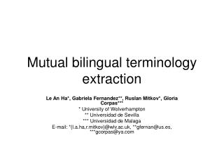 Mutual bilingual terminology extraction