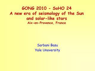 Sarbani Basu Yale Unoversity