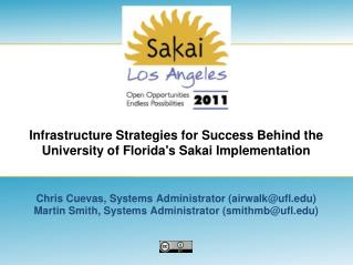 Infrastructure Strategies for Success Behind the University of Florida's Sakai Implementation