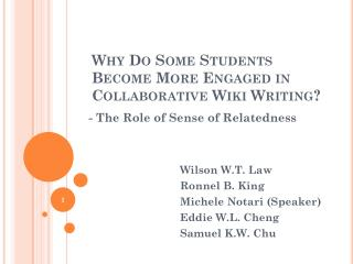Why Do Some Students Become More Engaged in Collaborative Wiki Writing?
