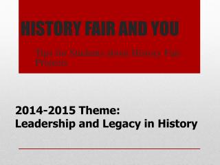 HISTORY FAIR AND YOU