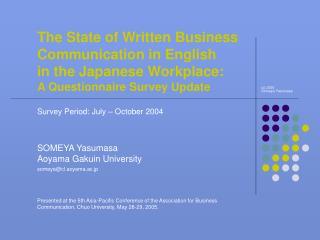 SOMEYA Yasumasa  Aoyama Gakuin University someya@cl.aoyama.ac.jp