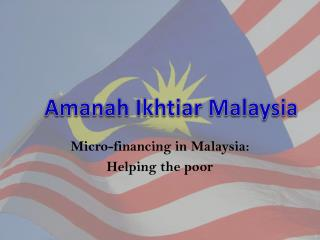 Micro-financing in Malaysia: Helping the poor