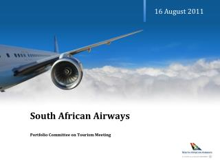 South African Airways Portfolio Committee on Tourism Meeting